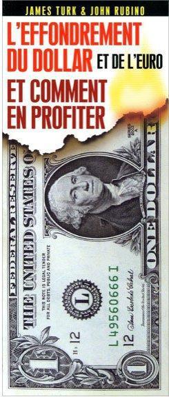 EFFONDREMENT DU DOLLAR ET DE L'EURO : COMMENT EN PROFITER