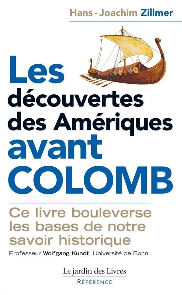 LES DECOUVERTES DES AMERIQUES AVANT COLOMB