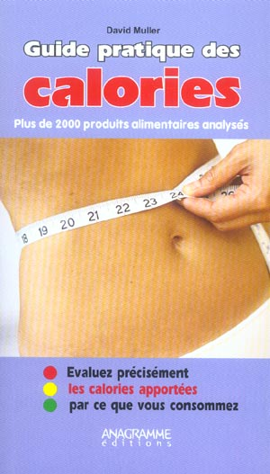 GUIDE PRATIQUE DES CALORIES