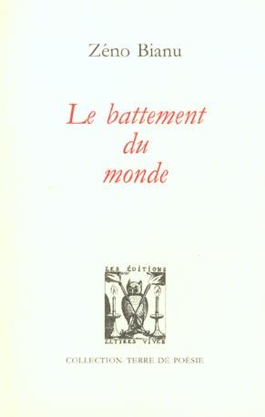 LE BATTEMENT DU MONDE