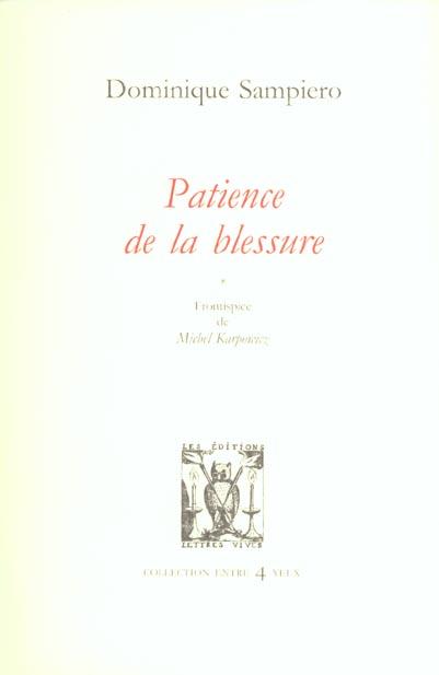 PATIENCE DE LA BLESSURE