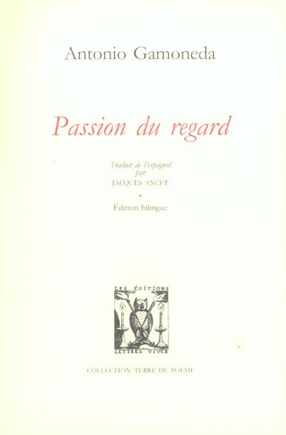 PASSION DU REGARD