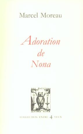 ADORATION DE NONA