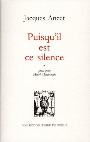 PUISQU'IL EST CE SILENCE
