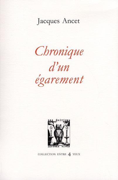 CHRONIQUE D'UN EGAREMENT