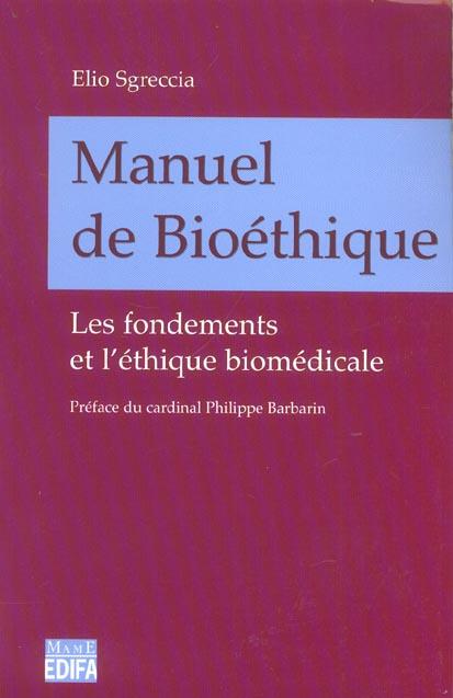 MANUEL DE BIOETHIQUE