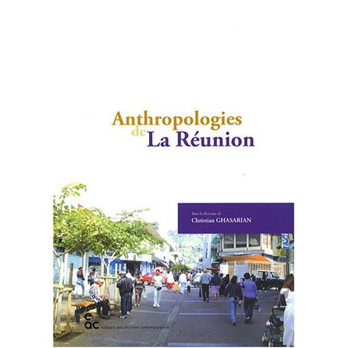 ANTHROPOLOGIES DE LA REUNION