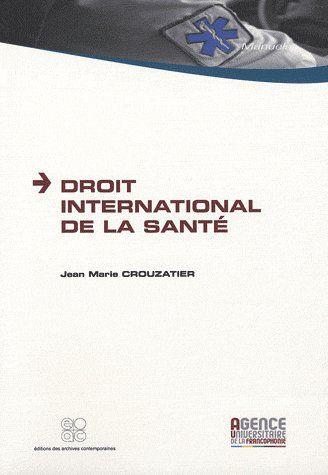 DROIT INTERNATIONAL DE LA SANTE