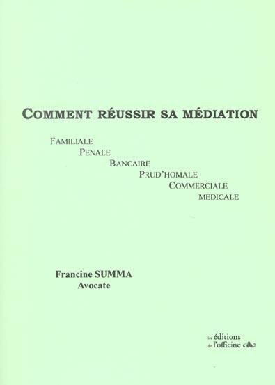 COMMENT REUSSIR SA MEDIATION