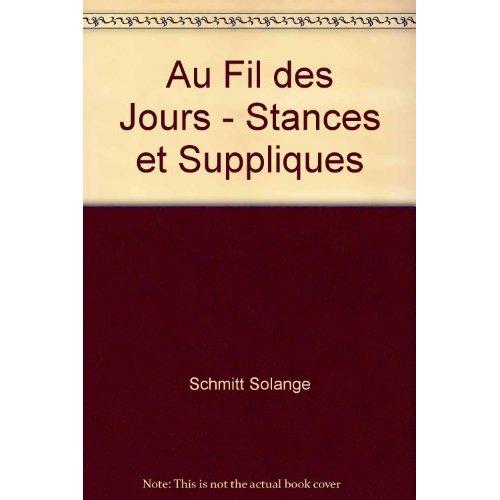 AU FIL DES JOURS - STANCES ET SUPPLIQUES