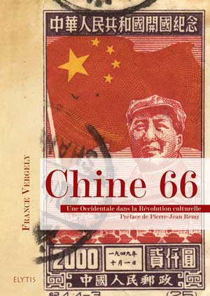 CHINE 66 - OCCIDENTALE DANS LA REVOLUTION CULTURELLE