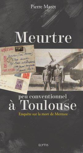 MEURTRE PEU CONVENTIONNEL A TOULOUSE