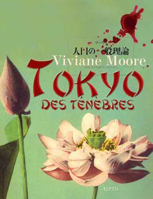 TRILOGIE JAPONAISE 1 - TOKYO DES TENEBRES