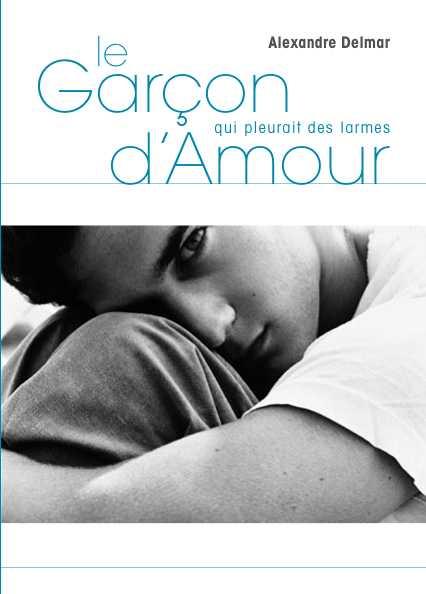 LE GARCON QUI PLEURAIT DES LARMES D'AMOUR