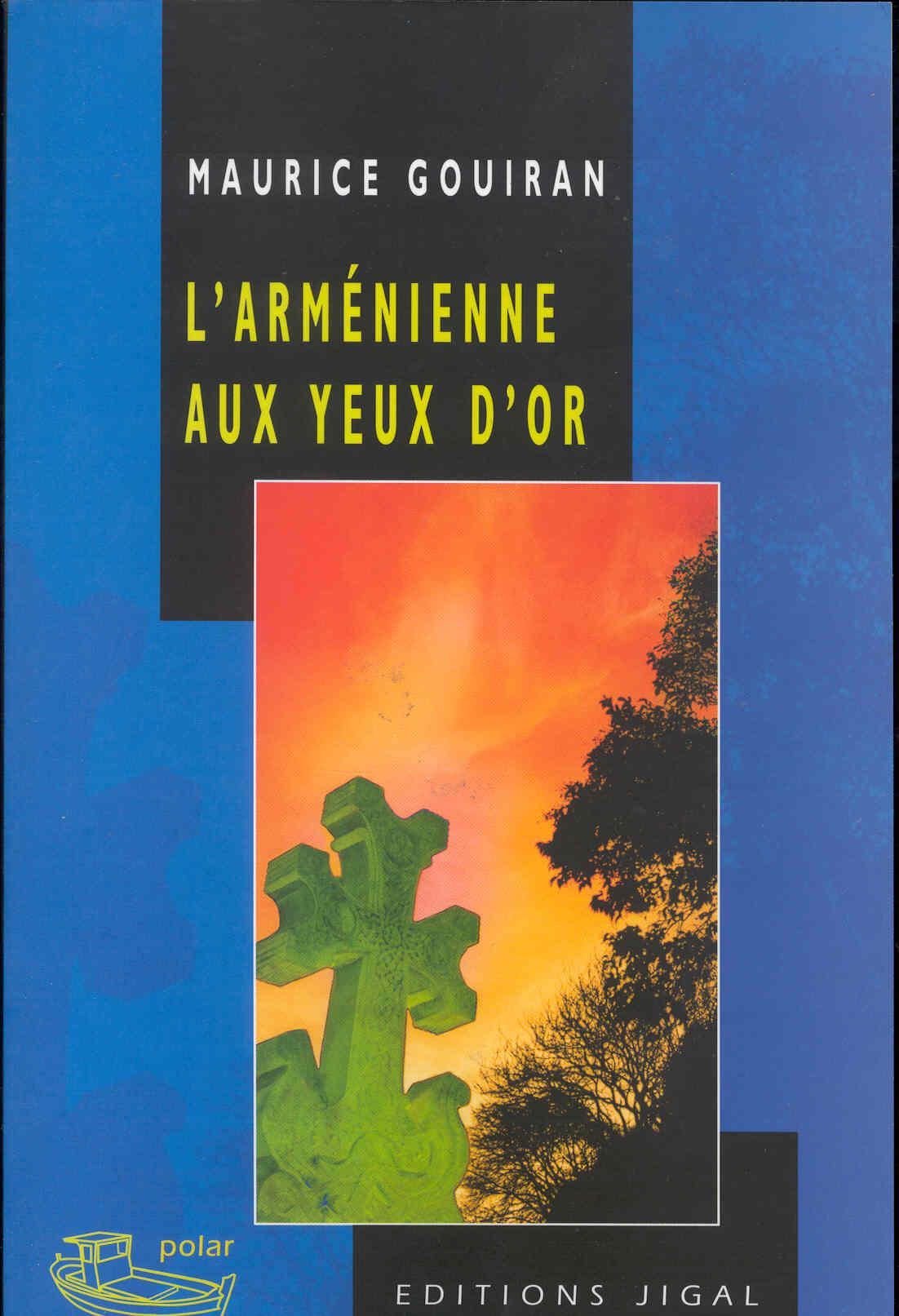 L'ARMENIENNE AUX YEUX D'OR