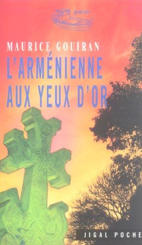 L'ARL'ARMENIENNE AUX YEUX D'OR