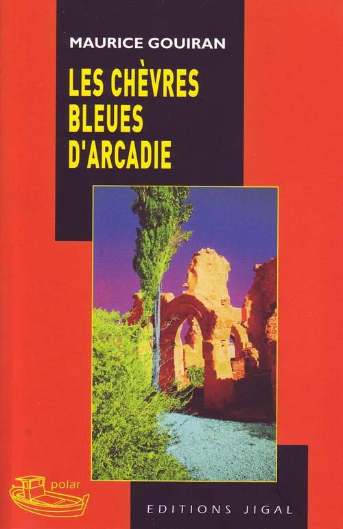 LES CHEVRES BLEUES D'ARCADIE