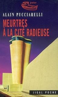 MEURTRES A LA CITE RADIEUSE