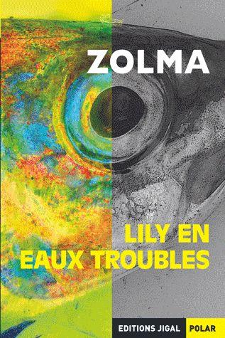 LILY EN EAUX TROUBLES