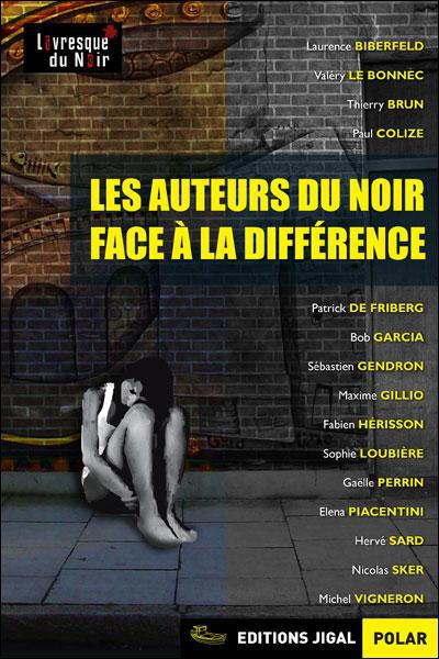 LES AUTEURS DU NOIR FACE A LA DIFFERENCE