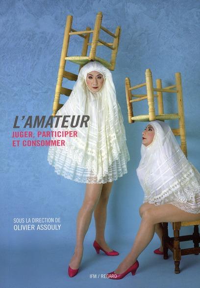 L'AMATEUR- ENTRE PRODUCTION, PARTICIPATION ET CONSOMMATION