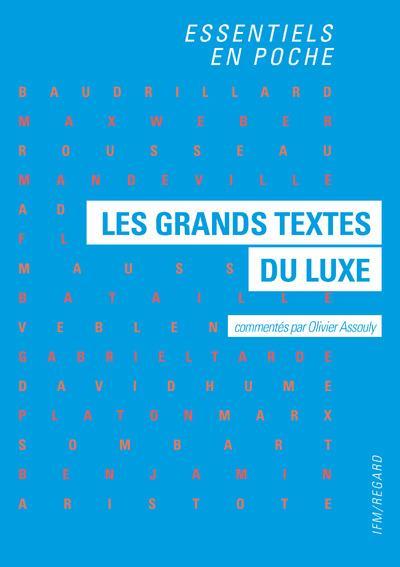 LES GRANDS TEXTES DU LUXE