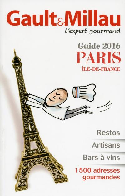 GUIDE PARIS ILE-DE-FRANCE 2016
