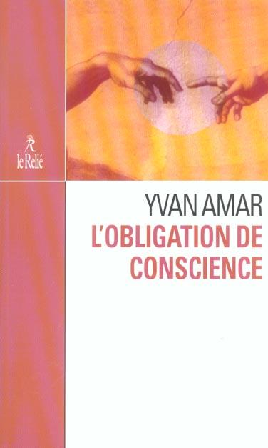 OBLIGATION DE CONSCIENCE (L')