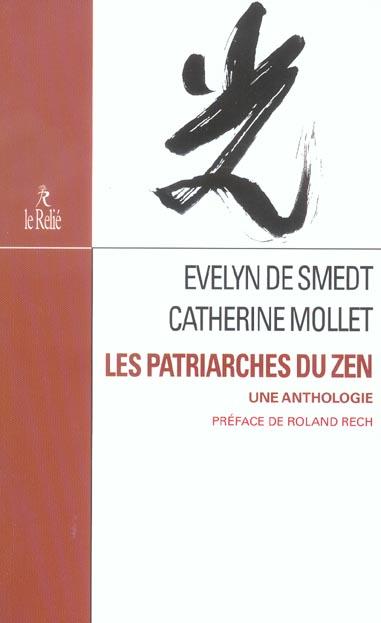 PATRIARCHES DU ZEN (LES)
