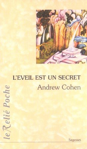 EVEIL EST UN SECRET (L')