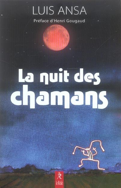 NUIT DES CHAMANS (LA)