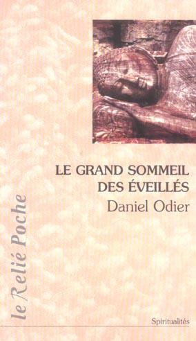 GRAND SOMMEIL DES EVEILLES (LE)