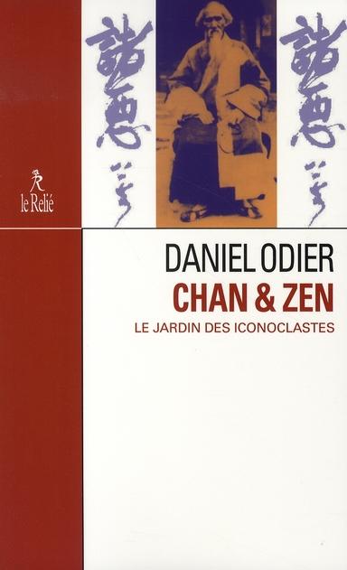CHAN ET ZEN : LE JARDIN DES ICONOCLASTES
