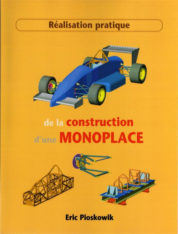 REALISATION PRATIQUE DE LA CONSTRUCTION D'UNE MONOPLACE