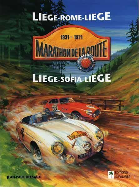 MARATHON DE LA ROUTE, LIEGE-ROME-LIEGE, LIEGE-SOFIA-LIEGE