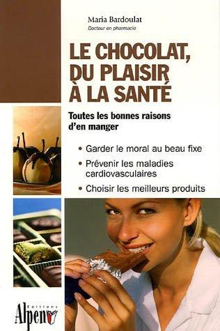 LE CHOCOLAT, DU PLAISIR A LA SANTE