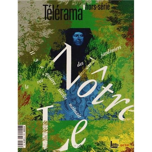 LE NOTRE - TELERAMA HORS-SERIE N 186