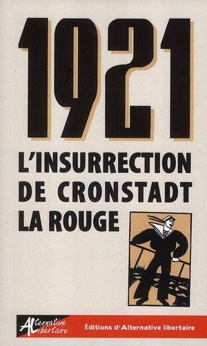 1921. L'INSURRECTION DE CRONSTADT LA ROUGE