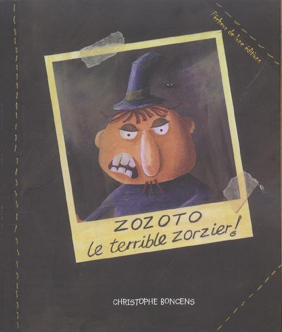ZOZOTO LE ZORZIER