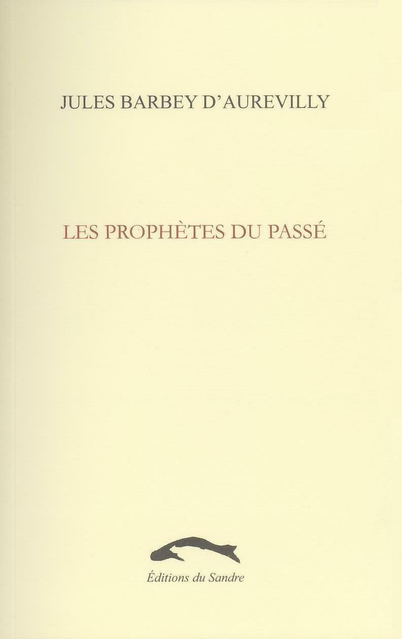LES PROPHETES DU PASSE