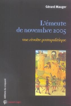 L'EMEUTE DE NOVEMBRE 2005 UNE REVOLTE PROTOPOLITIQUE
