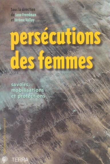 PERSECUTIONS DES FEMMES SAVOIRS, MOBILISATIONS ET PROTECTIONS