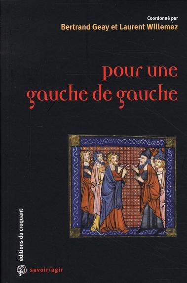 POUR UNE GAUCHE DE GAUCHE