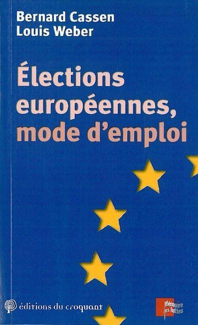 ELECTIONS EUROPEENNES, MODE D'EMPLOI