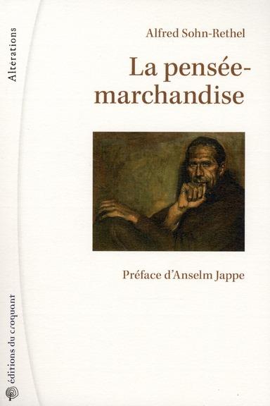 LA PENSEE-MARCHANDISE