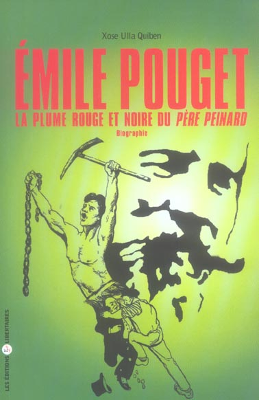 EMILE POUGET, LA PLUME ROUGE ET NOIRE DU PERE PEINARD