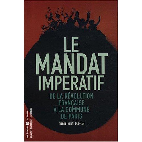 LE MANDAT IMPERATIF DE LA REVOLUTION FRANCAISE A LA COMMUNE DE PARIS