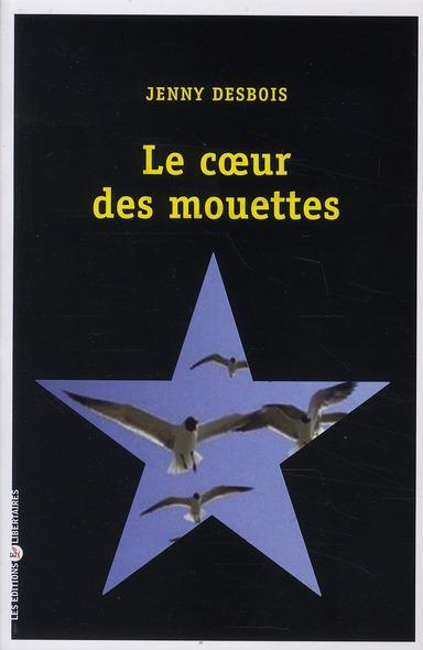 LE COEUR DES MOUETTES