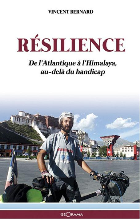 RESILIENCE DE L'ATLANTIQUE A L'HIMALAYA AU-DELA DU HANDICAP