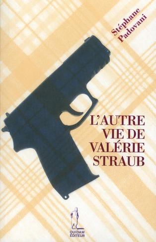L'AUTRE VIE DE VALERIE STRAUB